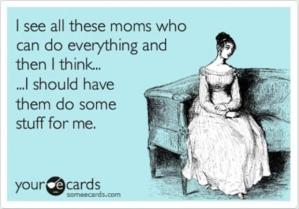funny-mom-can-do-anything-quotes-2